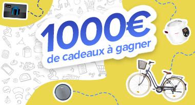1000€ de cadeaux à gagner